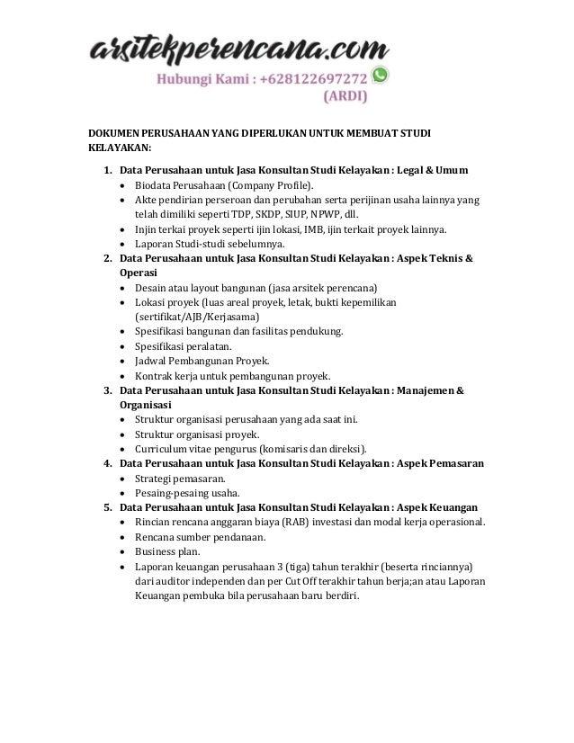 DOKUMEN PERUSAHAAN YANG DIPERLUKAN UNTUK MEMBUAT STUDI KELAYAKAN: 1. Data Perusahaan untuk Jasa Konsultan Studi Kelayakan ...