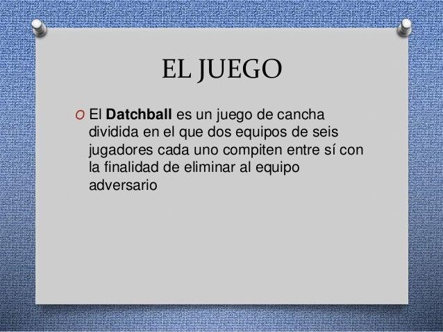 Datchball Slide 2