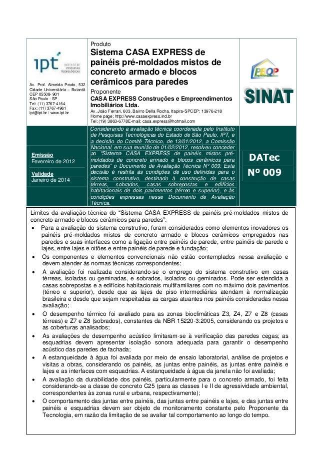Av. Prof. Almeida Prado, 532 Cidade Universitária – Butantã CEP 05508- 901 São Paulo - SP Tel: (11) 3767-4164 Fax: (11) 37...