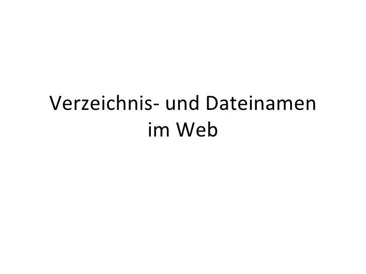 Verzeichnis- und Dateinamen im Web