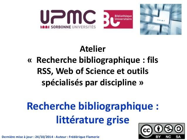 Atelier « Recherche bibliographique : fils RSS, Web of Science et outils spécialisés par discipline » Recherche bibliograp...