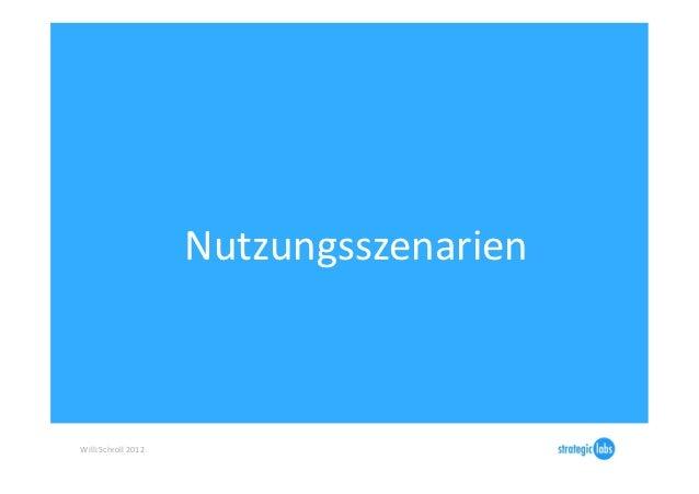 Nutzungsszenarien Willi Schroll 2012
