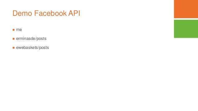 Demo Facebook API  me  erminasde/posts  ewebaskets/posts
