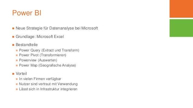 Power BI  Neue Strategie für Datenanalyse bei Microsoft  Grundlage: Microsoft Excel  Bestandteile  Power Query (Extrac...