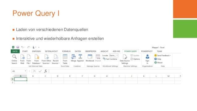 Power Query I  Laden von verschiedenen Datenquellen  Interaktive und wiederholbare Anfragen erstellen