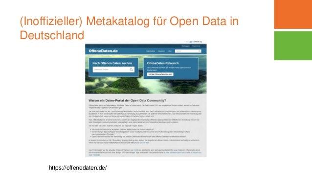 (Inoffizieller) Metakatalog für Open Data in Deutschland https://offenedaten.de/