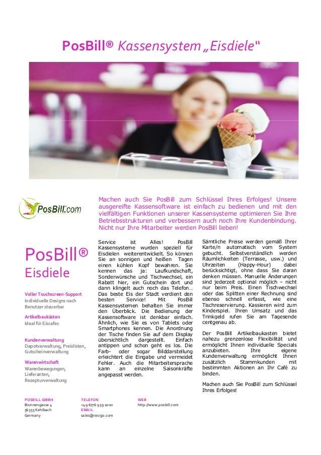 """PosBill® Kassensystem """"Eisdiele"""" Machen auch Sie PosBill zum Schlüssel Ihres Erfolges! Unsere ausgereifte Kassensoftware i..."""
