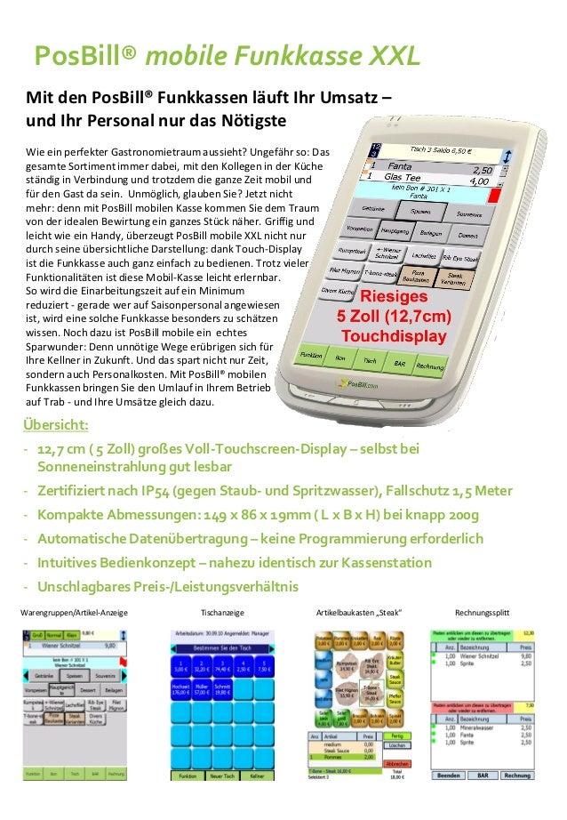 PosBill® mobile Funkkasse XXL Mit den PosBill® Funkkassen läuft Ihr Umsatz – und Ihr Personal nur das Nötigste Wie ein per...