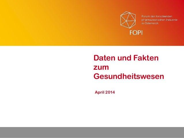 1 April 2014 Daten und Fakten zum Gesundheitswesen