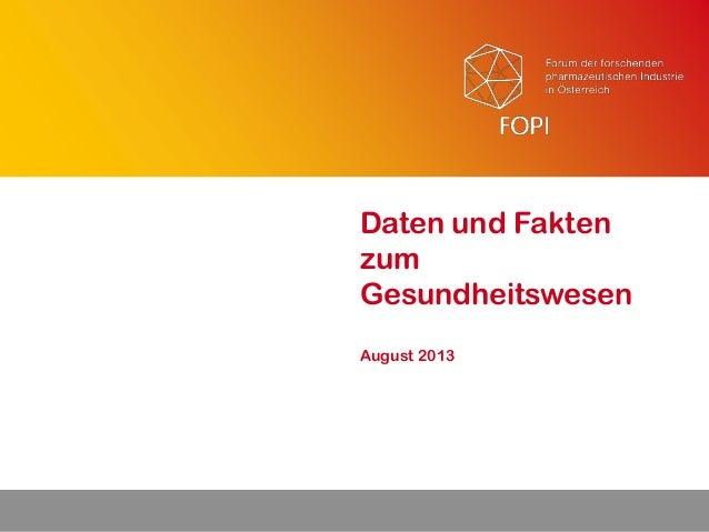 August 2013 Daten und Fakten zum Gesundheitswesen