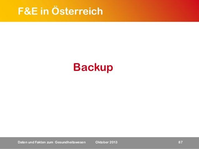 F&E in Österreich  Backup  Daten und Fakten zum Gesundheitswesen  Oktober 2013  87