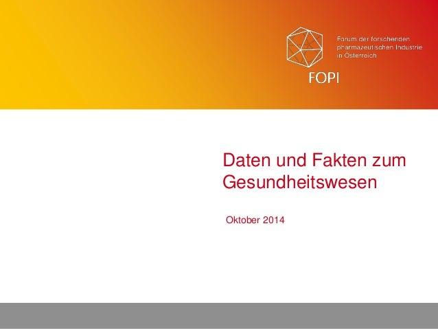 1 Oktober 2014 Daten und Fakten zum Gesundheitswesen