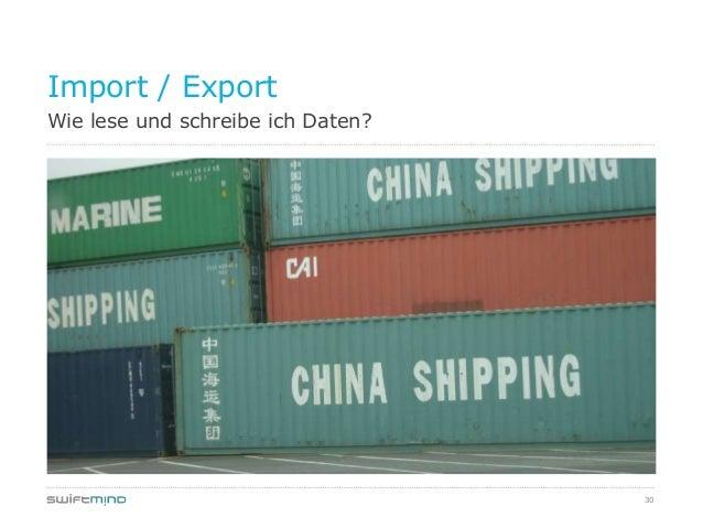 30Wie lese und schreibe ich Daten?Import / Export