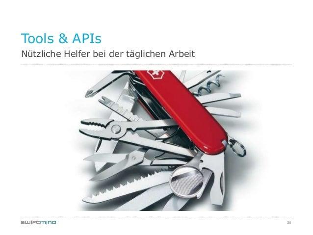 36Nützliche Helfer bei der täglichen ArbeitTools & APIs