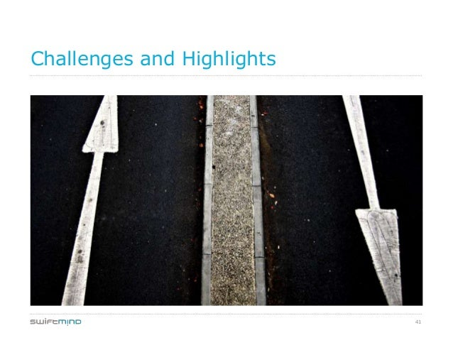 41Challenges and Highlights