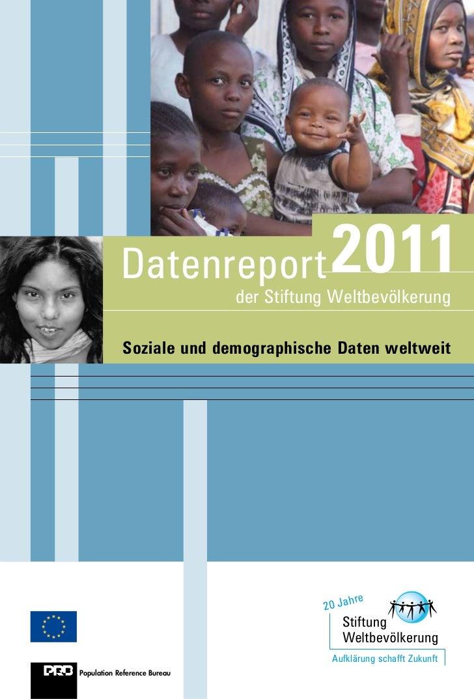 Datenreport                   2011                              der Stiftung Weltbevölkerung            Soziale und demogr...