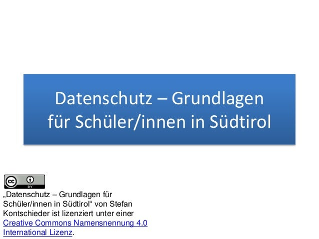"""Datenschutz – Grundlagen für Schüler/innen in Südtirol """"Datenschutz – Grundlagen für Schüler/innen in Südtirol"""" von Stefan..."""