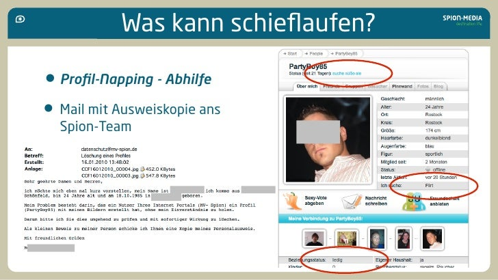 Was kann schieflaufen?  • Profil-Napping - Abhilfe • Mail mit Ausweiskopie ans   Spion-Team
