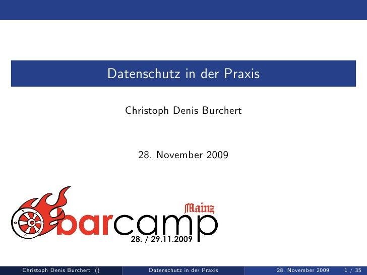 Datenschutz in der Praxis                                  Christoph Denis Burchert                                      2...