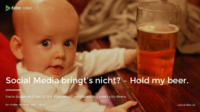Social Media bringt's nicht? – Hold my beer.