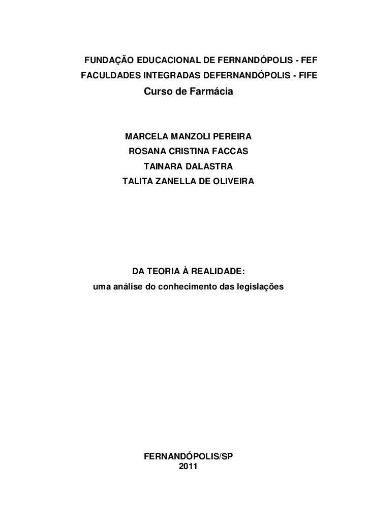 FUNDAÇÃO EDUCACIONAL DE FERNANDÓPOLIS - FEFFACULDADES INTEGRADAS DEFERNANDÓPOLIS - FIFE             Curso de Farmácia     ...