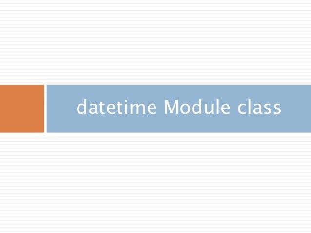 datetime Module class