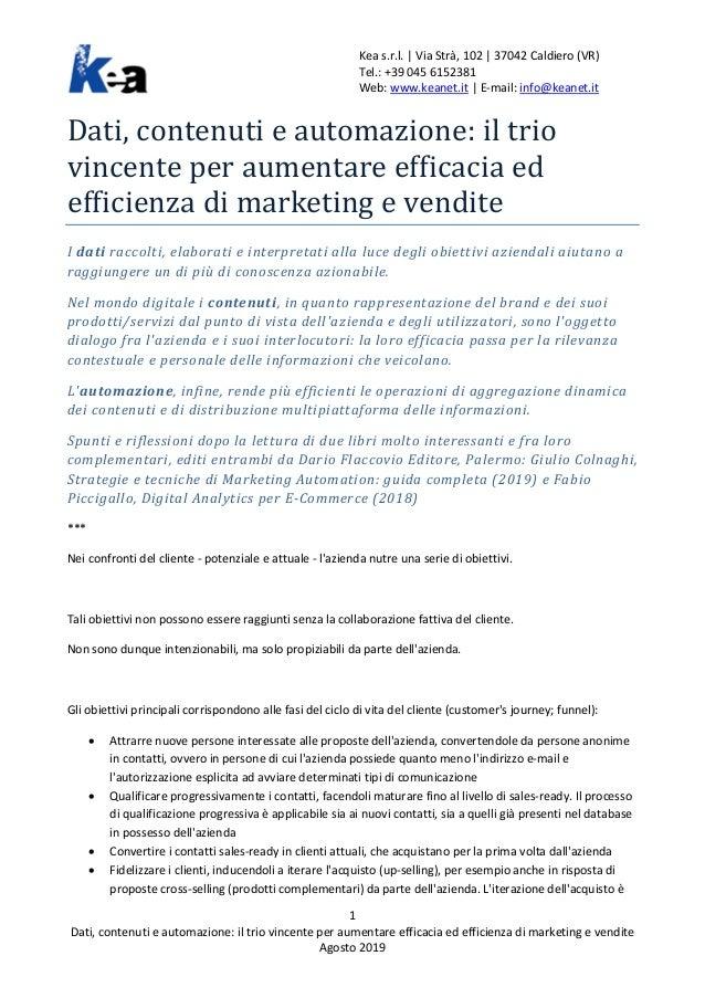 Kea s.r.l. | Via Strà, 102 | 37042 Caldiero (VR) Tel.: +39 045 6152381 Web: www.keanet.it | E-mail: info@keanet.it 1 Dati,...