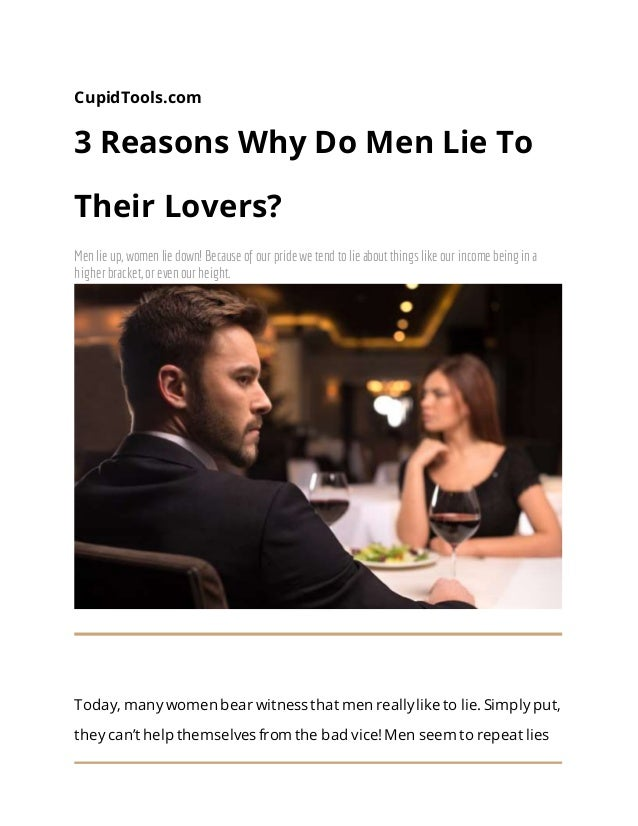 Lie why do guys The Truth