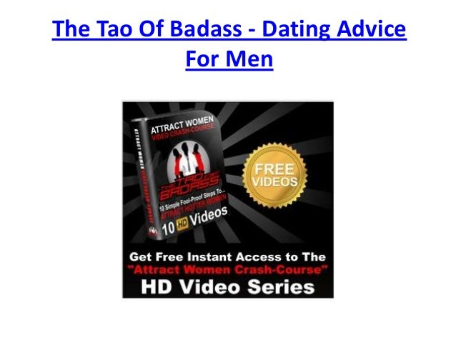 The Tao Of Badass - Dating AdviceFor Men