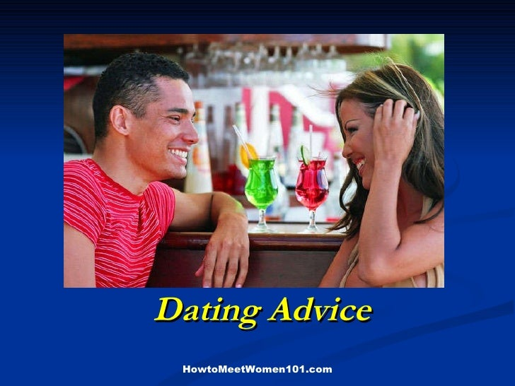 Dating Advice HowtoMeetWomen101.com