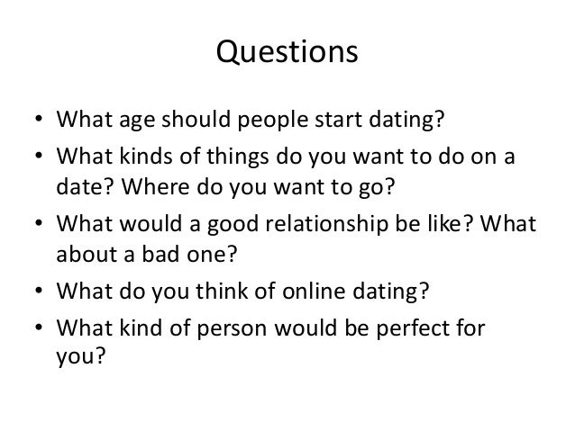 What age should you be to start dating