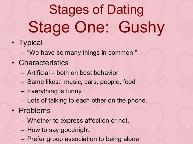 stages of a relationship dating Are you dazed and confused by twists and turns of the dating game here are some helpful tips to ease the path towards the end zone.