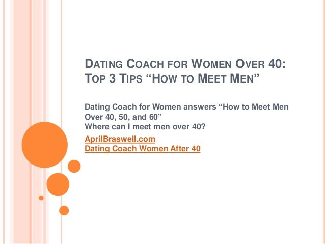 Dating over 40 for men