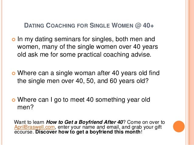 Dating tips for 40 year olds