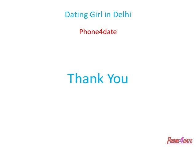 Dating ladies in delhi