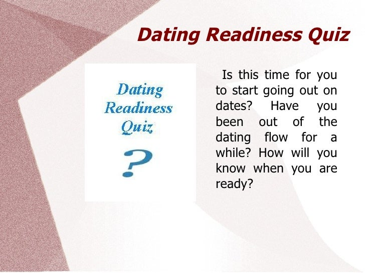 Are you ready to start dating quiz