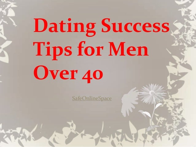 Dating tips for people over 40