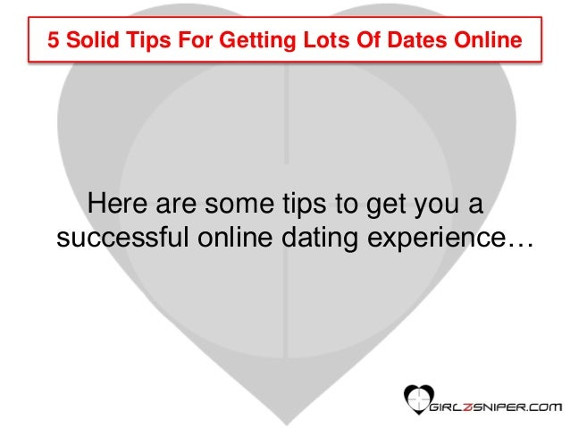 How to have a successful online dating experience