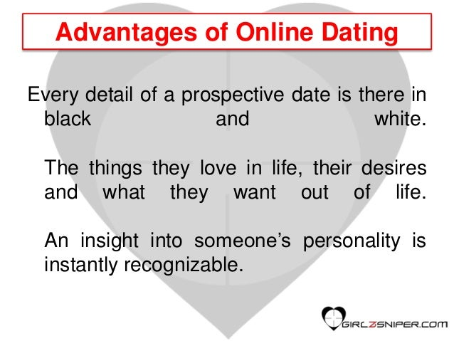 Advantages in online dating
