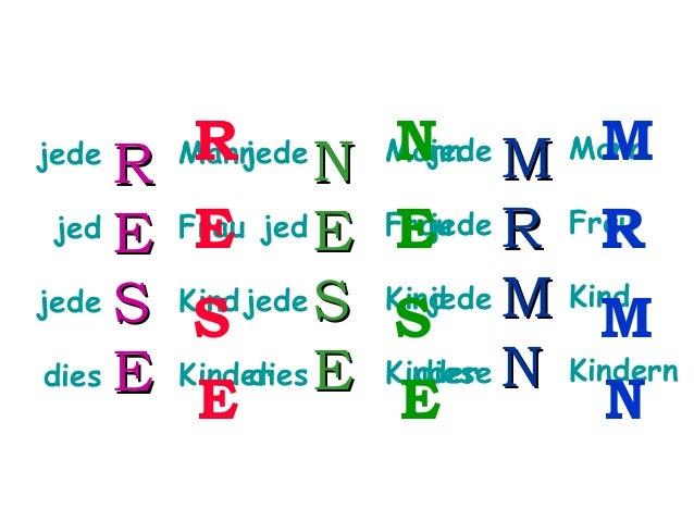 R N R jed E Frau jed E E jede S Kind jede S S dies dies E Kinder E E jede  jede Mann  N  M M jede R Frau Frau E R jede M K...