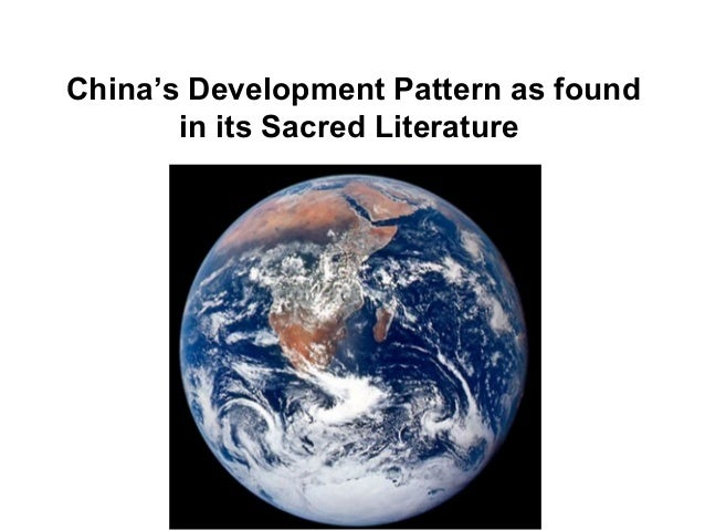 China's Development Pattern as found in its Sacred Literature