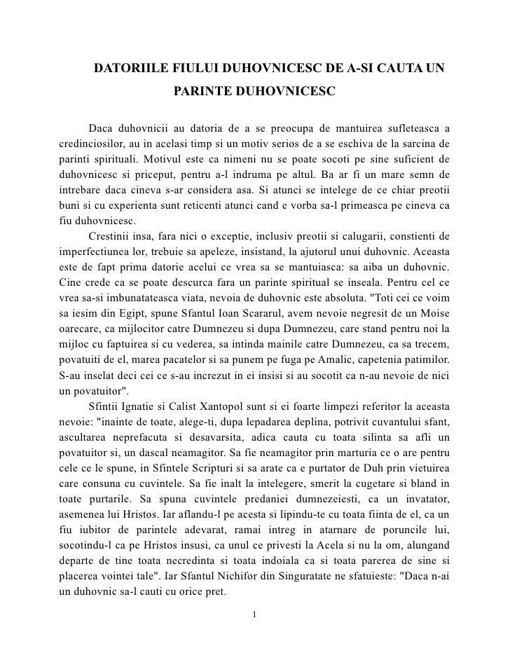 DATORIILE FIULUI DUHOVNICESC DE A-SI CAUTA UN                           PARINTE DUHOVNICESC         Daca duhovnicii au dat...
