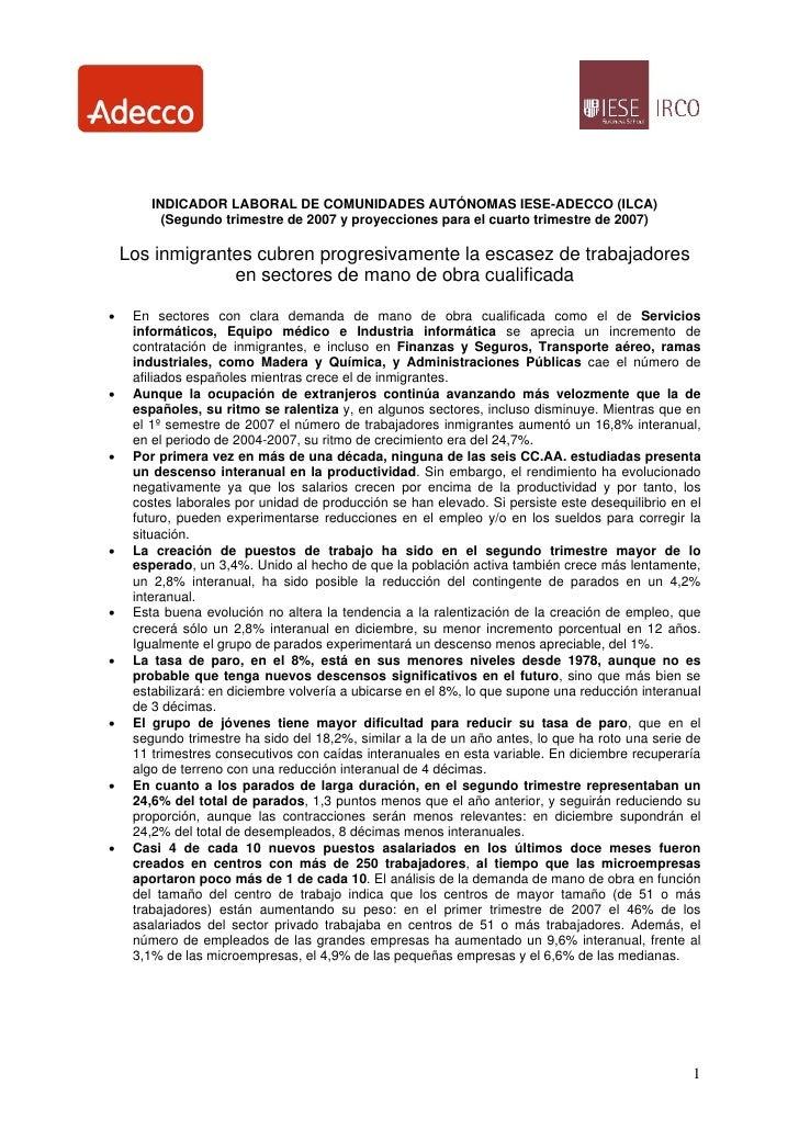 INDICADOR LABORAL DE COMUNIDADES AUTÓNOMAS IESE-ADECCO (ILCA)           (Segundo trimestre de 2007 y proyecciones para el ...
