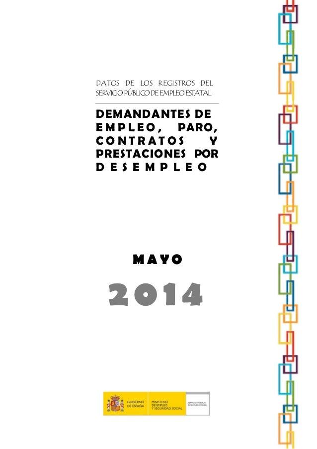 DATOS DE LOS REGISTROS DEL SERVICIOPÚBLICODEEMPLEOESTATAL DEMANDANTES DE E M P L E O , PARO, C O N T R A T O S Y PRESTACIO...