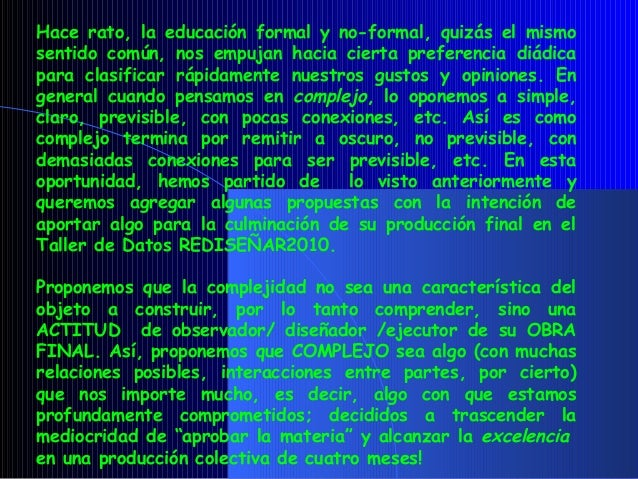 Datos2010 complejidades Slide 3