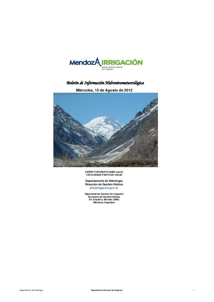 Boletín de Información Hidronivometeorológica                                  Miércoles, 15 de Agosto de 2012            ...