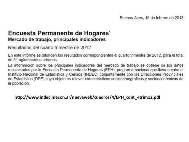 http://www.indec.mecon.ar/nuevaweb/cuadros/4/EPH_cont_4trim12.pdf