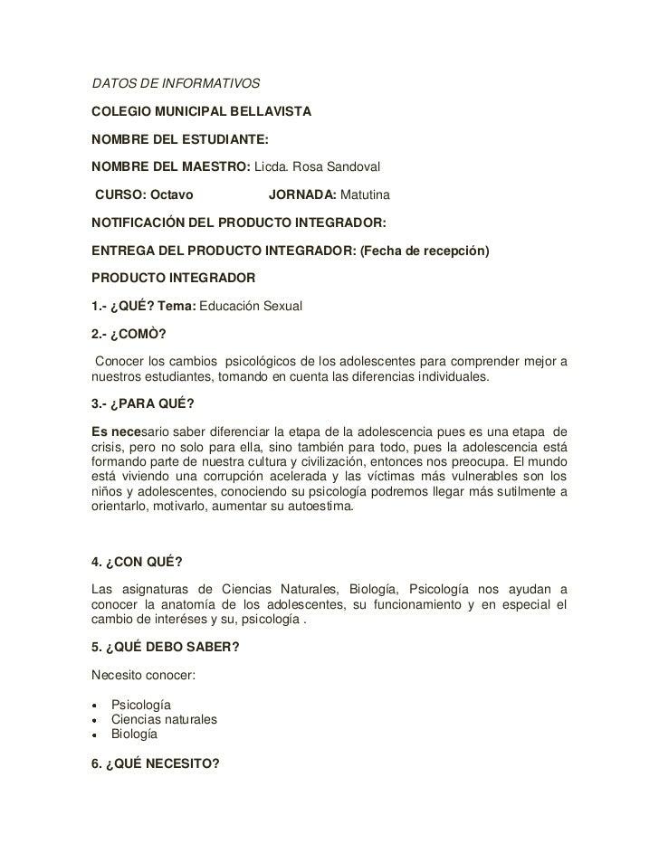 DATOS DE INFORMATIVOSCOLEGIO MUNICIPAL BELLAVISTANOMBRE DEL ESTUDIANTE:NOMBRE DEL MAESTRO: Licda. Rosa SandovalCURSO: Octa...