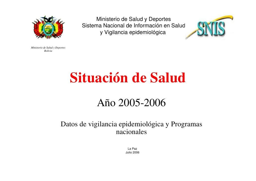 Ministerio de Salud y Deportes                                   Sistema Nacional de Información en Salud                 ...