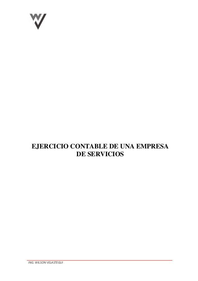 ING. WILSON VELASTEGUI EJERCICIO CONTABLE DE UNA EMPRESA DE SERVICIOS